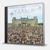 BERLIN - A CONCERT FOR THE PEOPLE