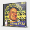 THIS IS SKA! - GREATEST HITS LIVE