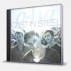 CAST IN STEEL - 2CD