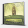BE THOU MY VISION - CELTIC HYMNS